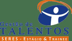 Gestão de Talentos - Seres - Estágio e Trainee